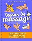 Le Superguide Leçons de massage...