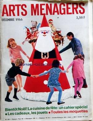 ARTS MENAGERS [No 204] du 01/12/1966 - NOEL - LA CUISINE DE FETE - LES CADEAUX - LES JOUETS - LES MOQUETTES