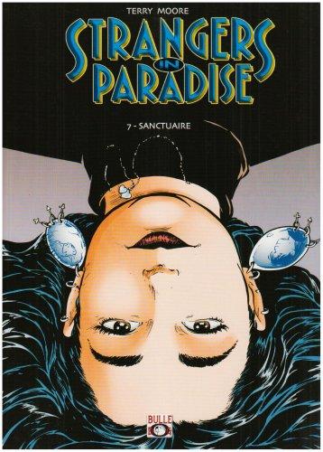 Strangers in Paradise Tome 07 par Moore-T