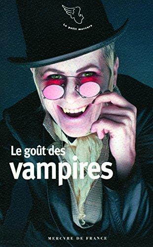 Le goût des vampires