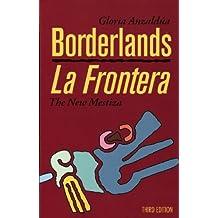Borderlands/La Frontera: The New Mestiza, Third Edition