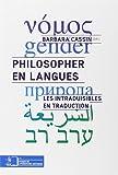 Philosopher en langues : Les intraduisibles en traduction