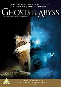 Ghosts Of The Abyss [DVD] [2003]