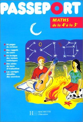 Passeport maths, de la 4e à la 3e par Gérard Caparros