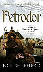 Petrodor: A Trial of Blood and Steel Book 2
