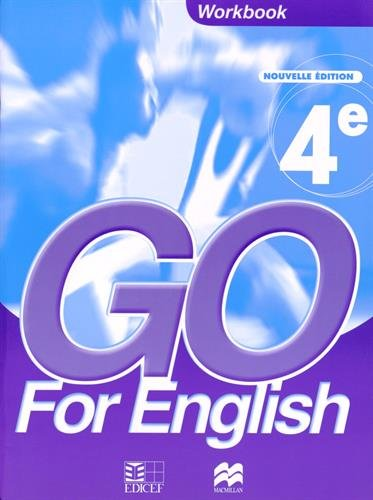 Go for English 4e : Workbook - Livret d'activités