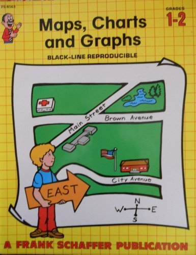 Maps, Charts and Graphs, Grades 1 to 2 by Linda Scher (2001-09-11)
