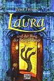 Laura und der Ring der Feuerschlange: Roman. Mit Illustrationen von Tina Dreher - Peter Freund