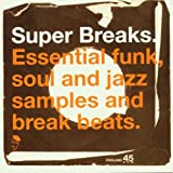 Super Breaks Vol.1: Essential Funk Soul & Jazz Breakbeats