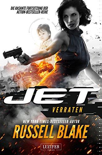 VERRATEN (JET 2): Thriller von New York Times Bestseller Autor Russell Blake