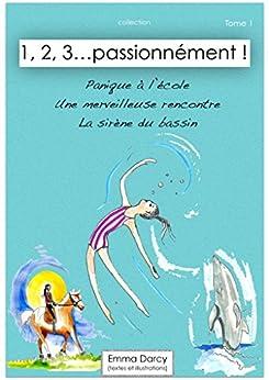 1, 2, 3... passionnément !  tome 1