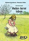 Literaturprojekt Helen lernt leben
