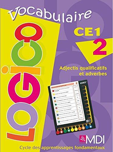 Logico Vocabulaire CE1 / Fichier 1
