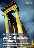 les civilisations perdues les enseignements historiques ?sot?riques et mythologiques de l antiquit? mythologiques de l antiquit?