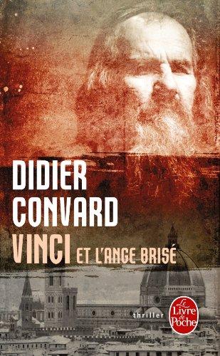 Vinci et l'ange brisé