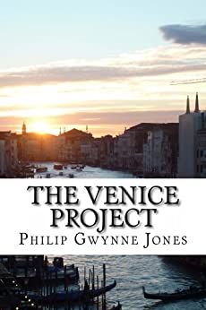 The Venice Project by [Jones, Philip Gwynne]