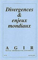 Agir, N° 16 Décembre 2003 : Divergences et enjeux mondiaux