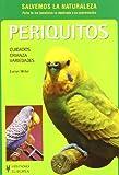 Periquitos / Pet Parakeet: Cuidados, Crianza, Variedades