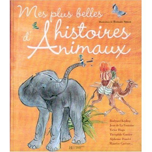 Mes plus belles histoires d'Animaux