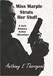 Miss Marple Struts Her Stuff (Jack Hamma Australian Outback Romantic Action Adventures Book 4) (English Edition)