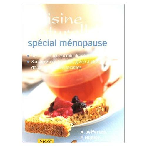 Recettes de cuisine naturelle 'spécial ménopause'