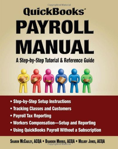 quickbooks-payroll-manual-a-step-by-step-tutorial-reference-guide-by-sharon-mccauley-2010-04-09