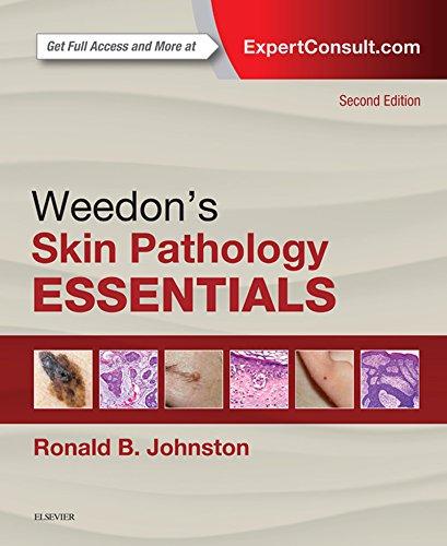 Weedon's Skin Pathology Essentials (English Edition)