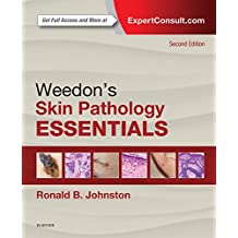 Weedon's Skin Pathology Essentials (English Edition)