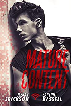 Mature Content (Cyberlove Book 4) by [Erickson, Megan, Hassell, Santino]