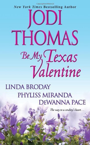 Be My Texas Valentine by Jodi Thomas (2012-01-01)