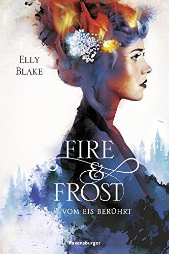 Mystery Kindle Fire Bücher (Fire & Frost, Band 1: Vom Eis berührt)