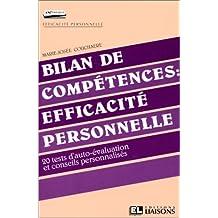 BILAN DE COMPETENCES : EFFICACITE PERSONNELLE. 20 tests d'auto-évaluation et conseils personnalisés