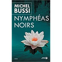 Nymphéas noirs de Michel Bussi ( 20 janvier 2011 )