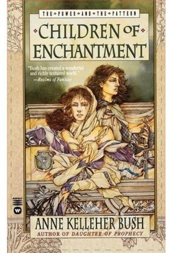 Children of Enchantment (Power & the Pattern)