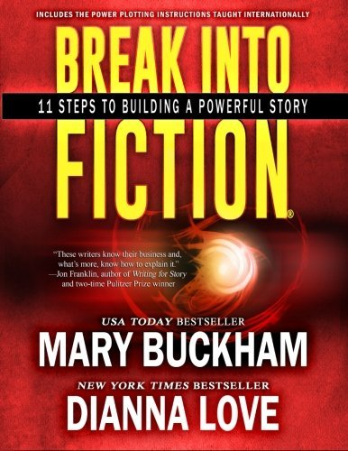 Break Into Fiction?: 11 Steps To Building A Powerful Story (Volume 1) by Mary Buckham (2015-04-02)