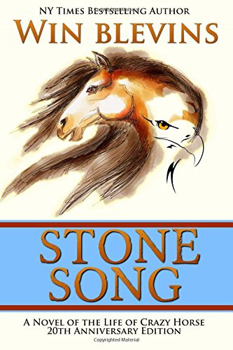 stone-song-a-novel-of-the-life-of-crazy-horse