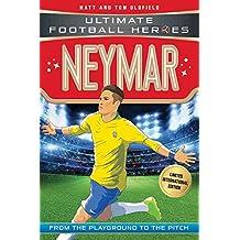 World Cup Football Heroes. Neymar (Ultimate Football Heroes - Limited International Edition)