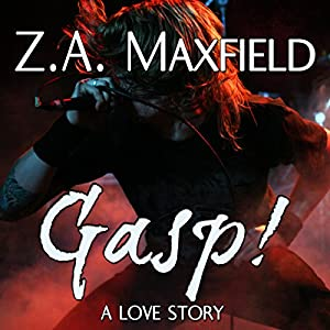 Gasp! by Z.A. Maxfield | audible.com