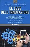 Le leve dell'innovazione. Lean, partecipazione e smartworking nell'era 4.0