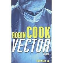 Vector (Romans, Nouvelles, Recits (Domaine Etranger))