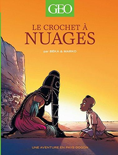 Geo BD - tome 1 - Le Crochet à Nuages