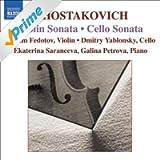 Shostakovich: Cello Sonata / Violin Sonata