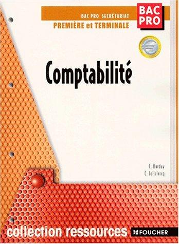Ressources : Comptabilité, 1ère et terminale Bac Pro Secrétariat
