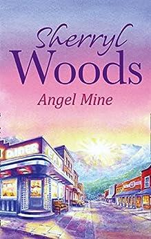 Angel Mine (A Whispering Winds novel) de [Woods, Sherryl]