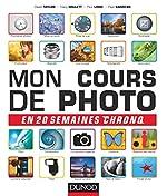 Mon cours de photo en 20 semaines chrono de David Taylor