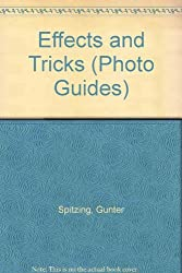 Effects and Tricks (Photo Guides)