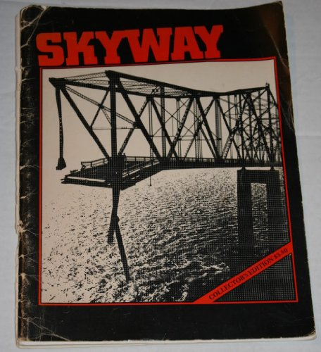 skyway-the-sunshine-skyway-bridge-disaster-of-1980-collectors-edition
