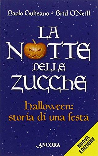 e. Halloween, storia di una festa ()