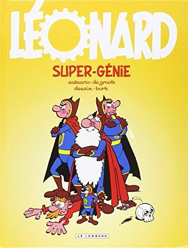 Léonard - tome 43 - Super-génie - (INDISP 2016)