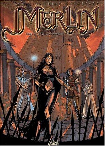 Merlin, tome 2 : L'Eveil du pouvoir